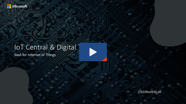 Get Started - IoT Central & Digital Twin