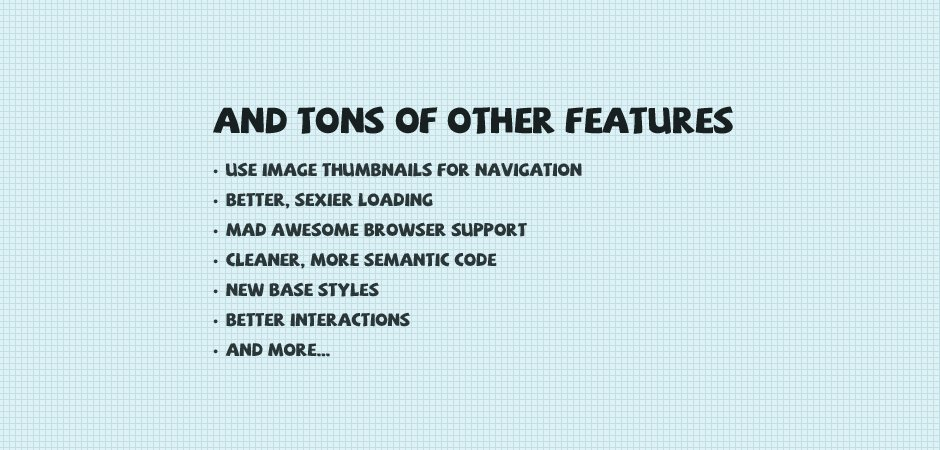 and more features