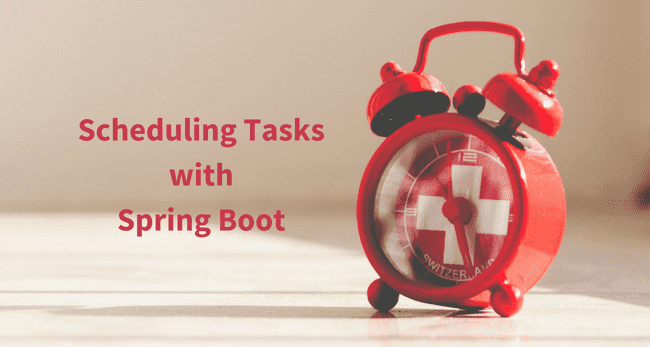 How to Schedule Tasks with Spring Boot