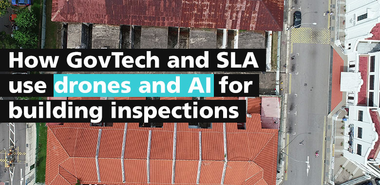 how govtech and sla use drones and ai for building inspections
