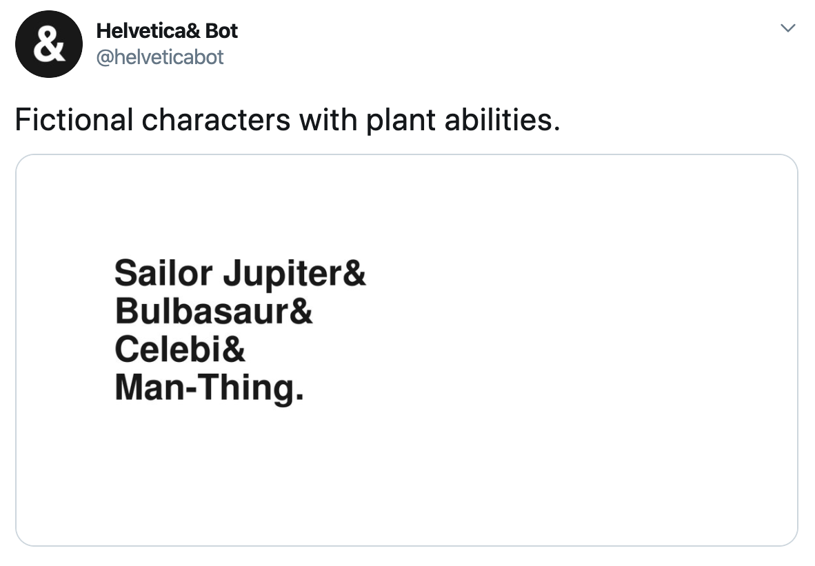 "Screenshot of a Helvetica Bot tweet. The category is ""Fictional characters with plant abilities."""