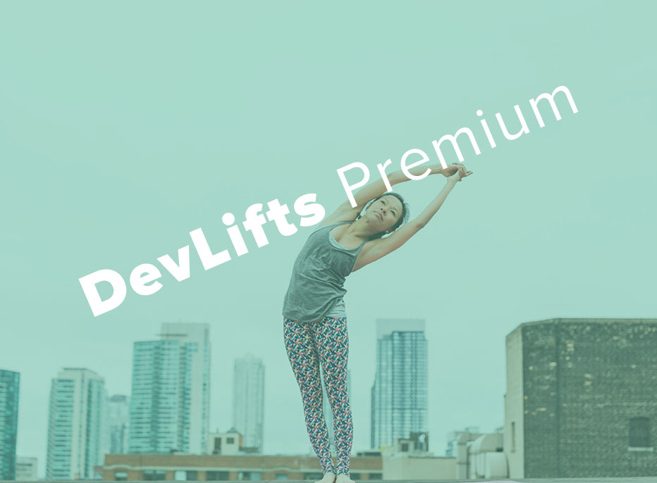 DevLifts Premium