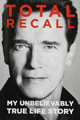 Related book Total Recall: My Unbelievably True Life Story Cover