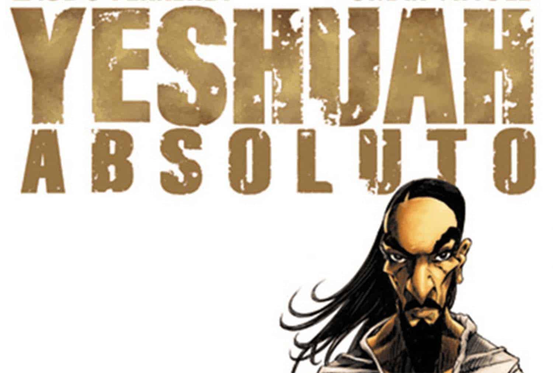 Trecho da capa de Yeshuah Absoluto de Laudo Ferreira Jr. e Omar Viñole