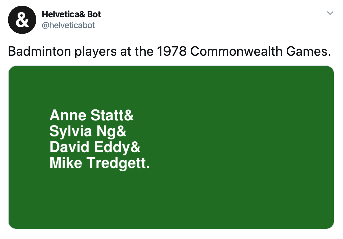 "Screenshot of a Helvetica Bot tweet. The category is ""Badminton players at the 1978 Commonwealth Games."""