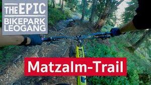 Matzalm-Trail | Mountainbike Enduro Trail im Bikepark Leogang/Saalfelden