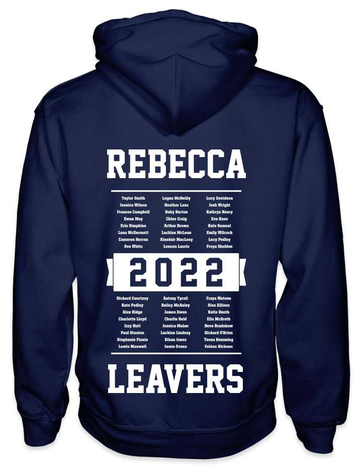 leavers hoodies list of names background design with a nickname printed across shoulders, names in a list, leavers printed at the bottom
