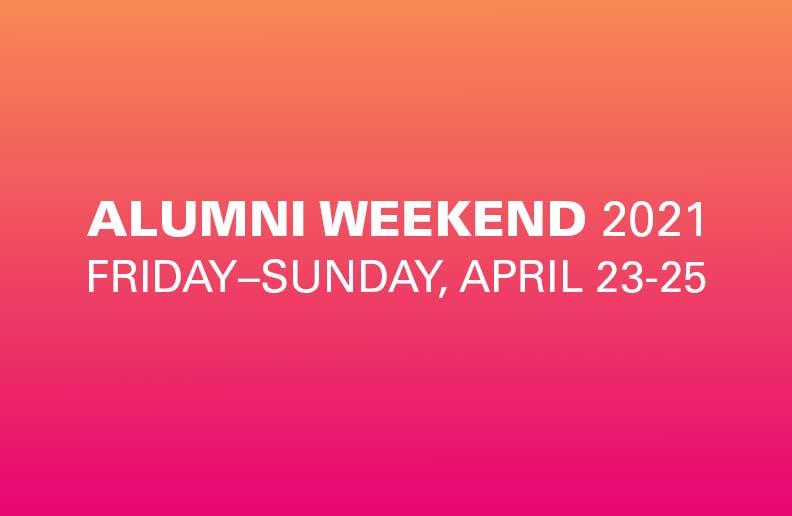 Virtual: Alumni Weekend 2021
