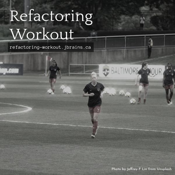 Refactoring Dojo running March 30, 2021