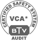 Certified safety system - VCA* - BTV Audit