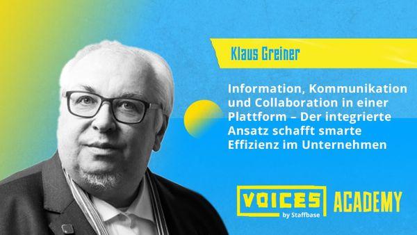Klaus Greiner: Information, Kommunikation und Collaboration in einer Plattform