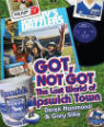 Got, not got: the lost world of Ipswich Town by Derek Hammond and Gary Silke