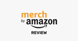 Merch By Amazon Review: Selling Merch on the Ecommerce Giant
