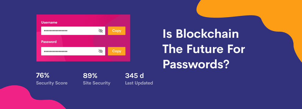 Is Blockchain The Future For Passwords?