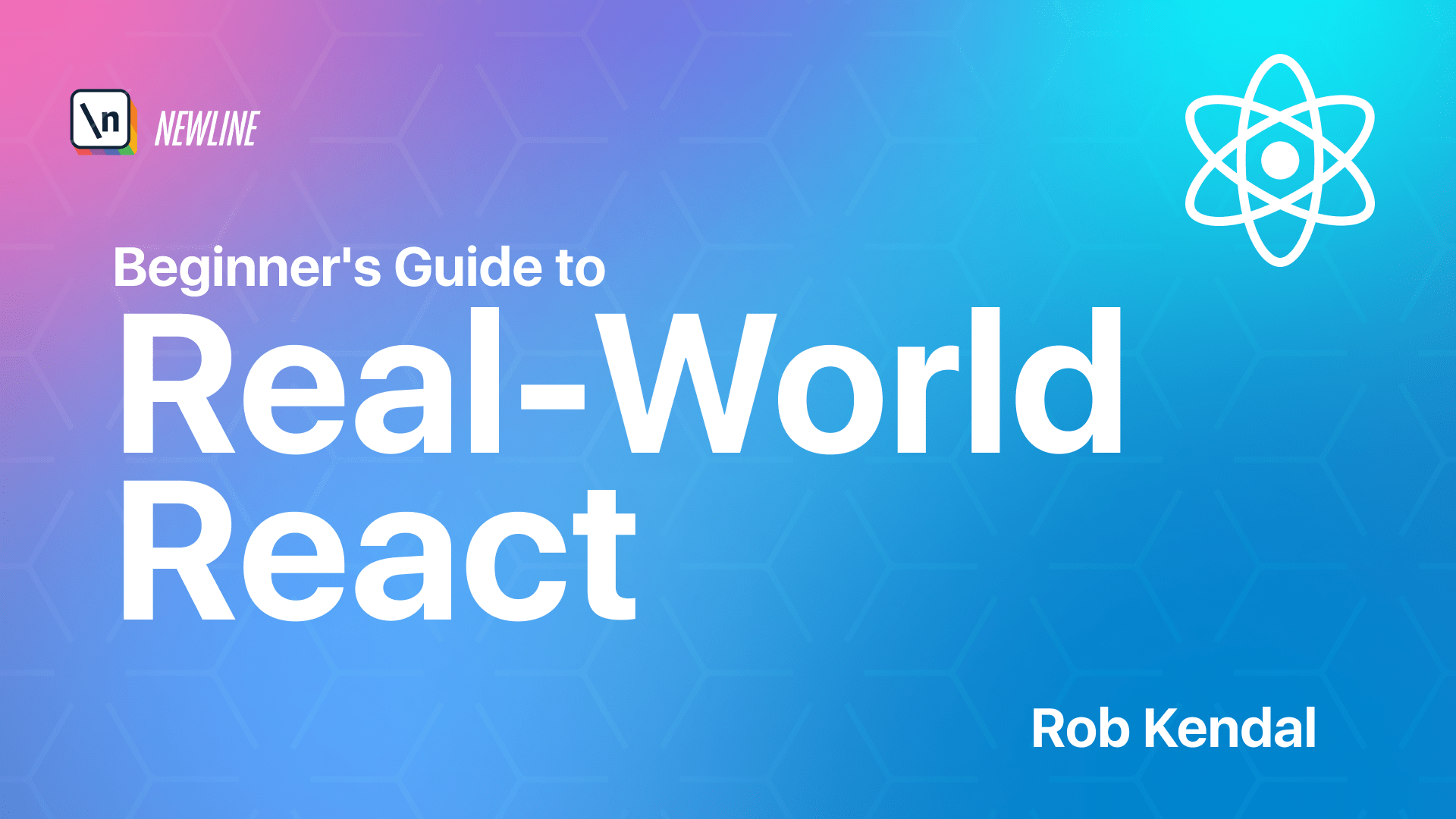 The Beginners Guide to Real-World React course cover