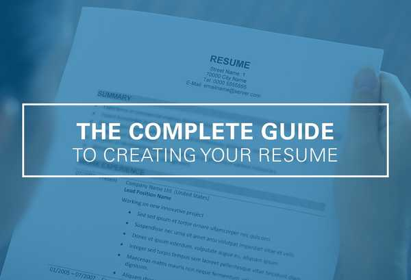 The Complete Guide to Creating Your Resume