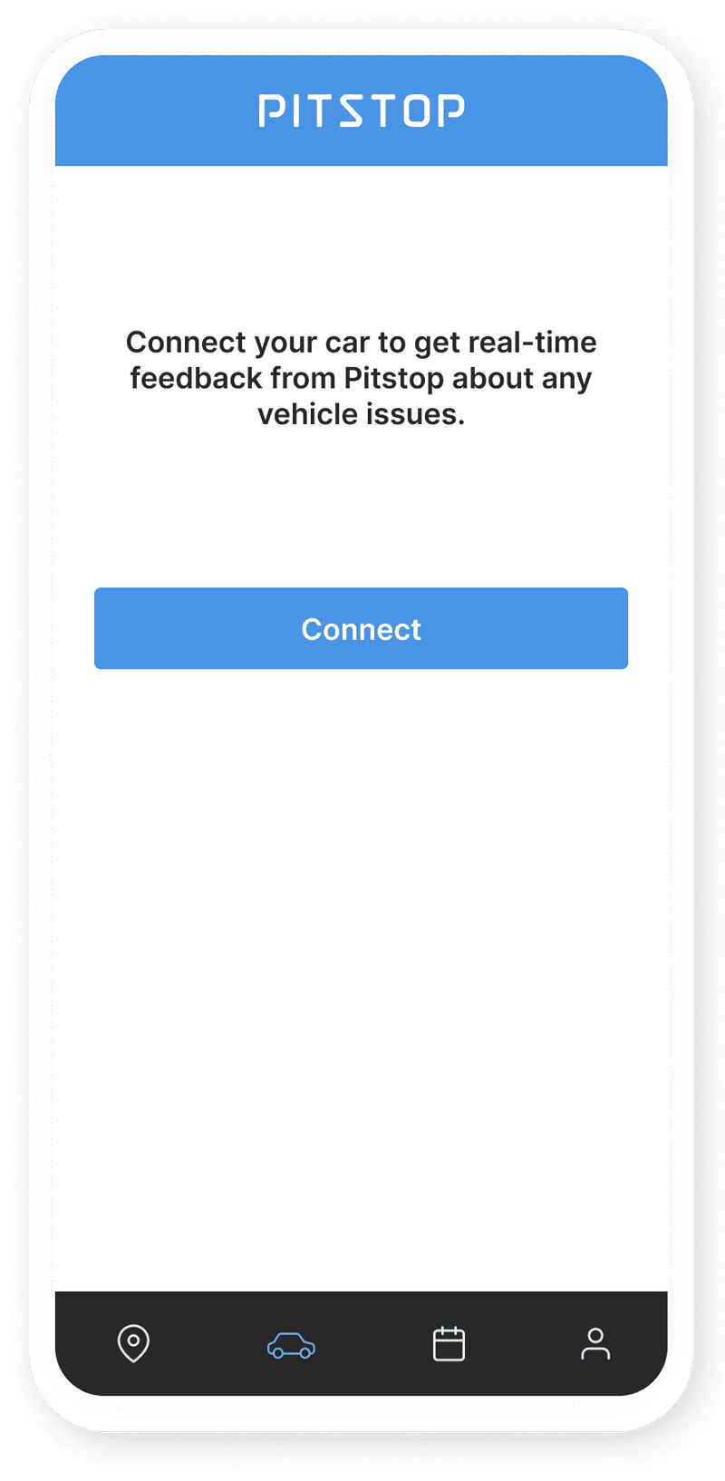 Pitstop mobile app prompting the user to connect their car to get real-time feedback about any vehicle issues