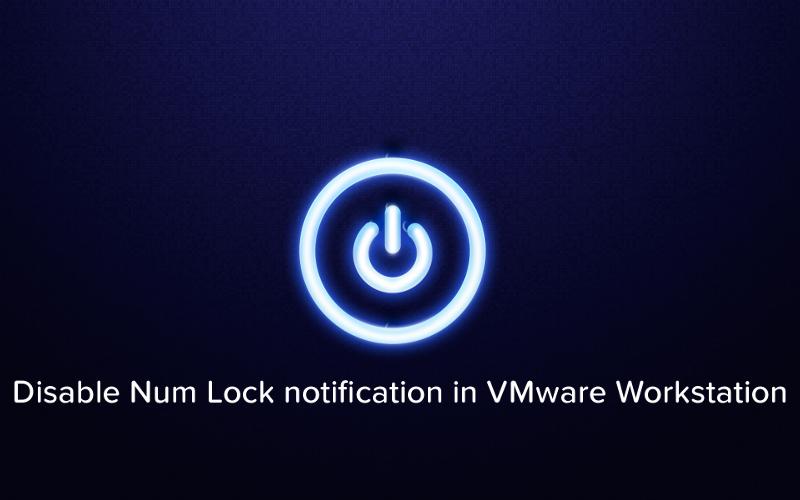 Disable Num Lock notification in VMware Workstation - Logo