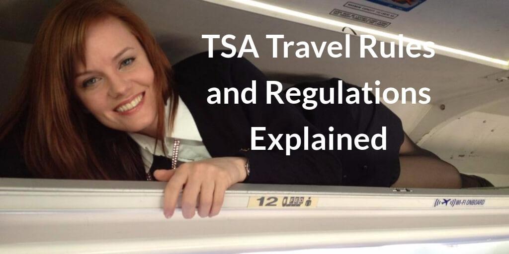 Trouble Free Flying - TSA Travel Rules and Regulations