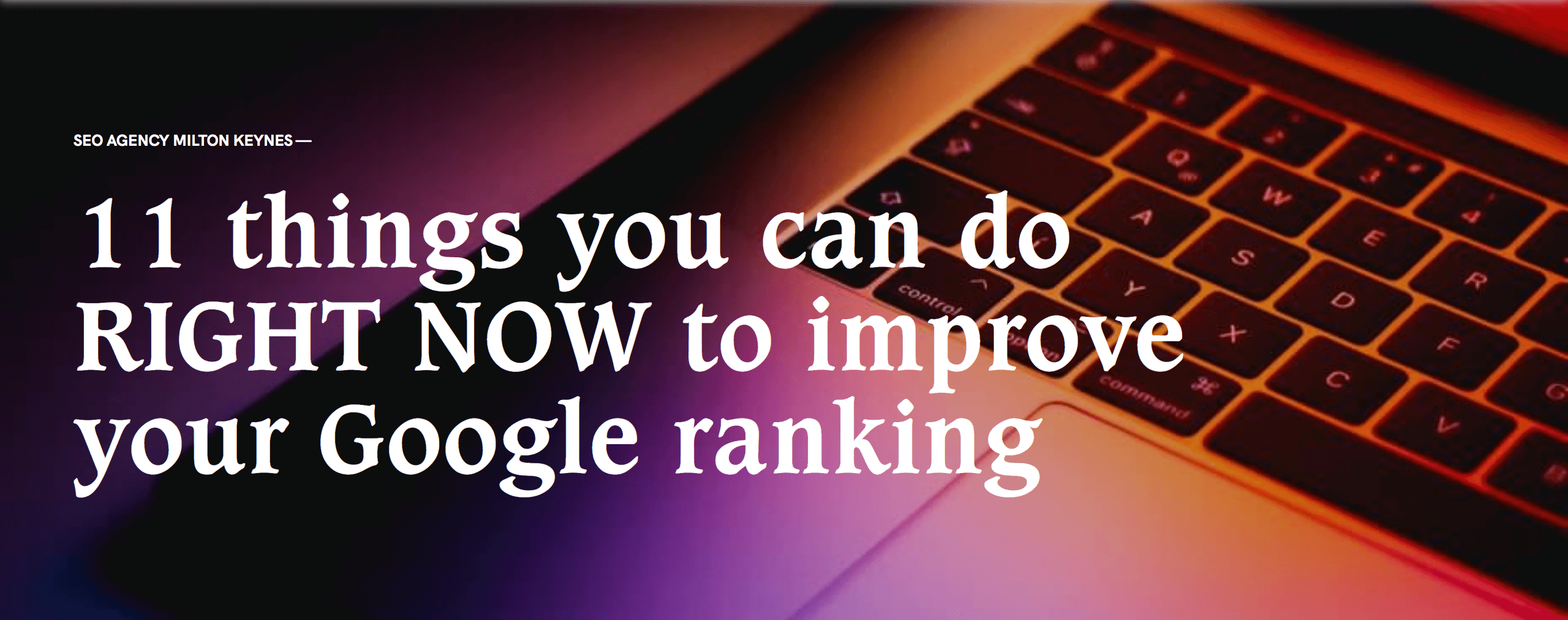 11 things to improve your google ranking header image