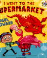I went to the supermarket by Paul Howard