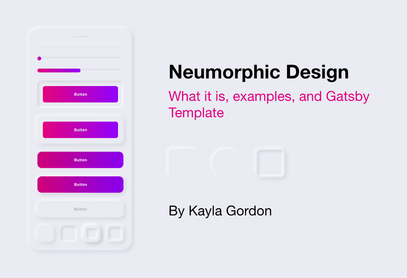 Neumorphic Design - What it is, examples, and Gatsby Template