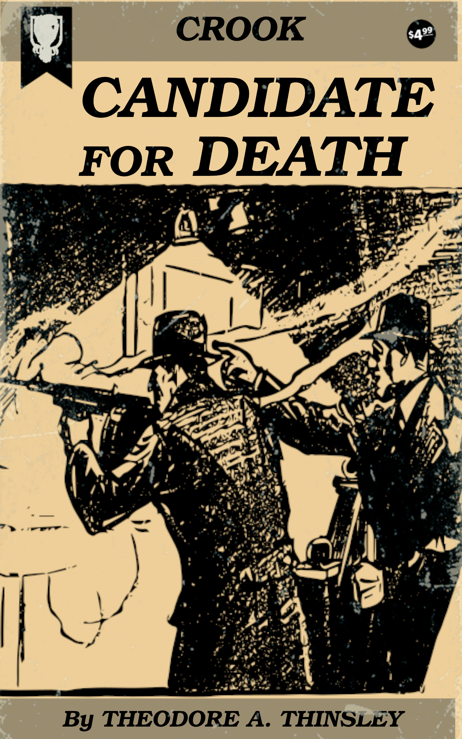 Candidate for Death by Theodore A. Tinsley
