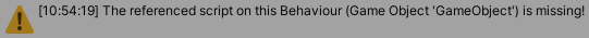 The referenced script (Unknown) on this Behaviour (GameObject X) is missing!