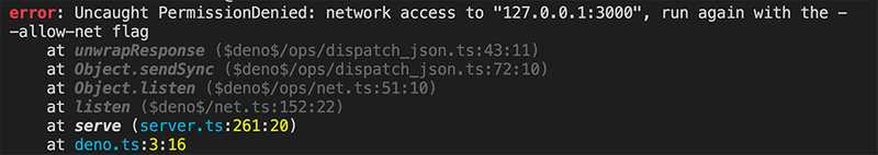Deno scripts crash if you run them without the right permissions assigned.