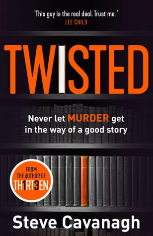 Twisted, by Steve Cavanagh
