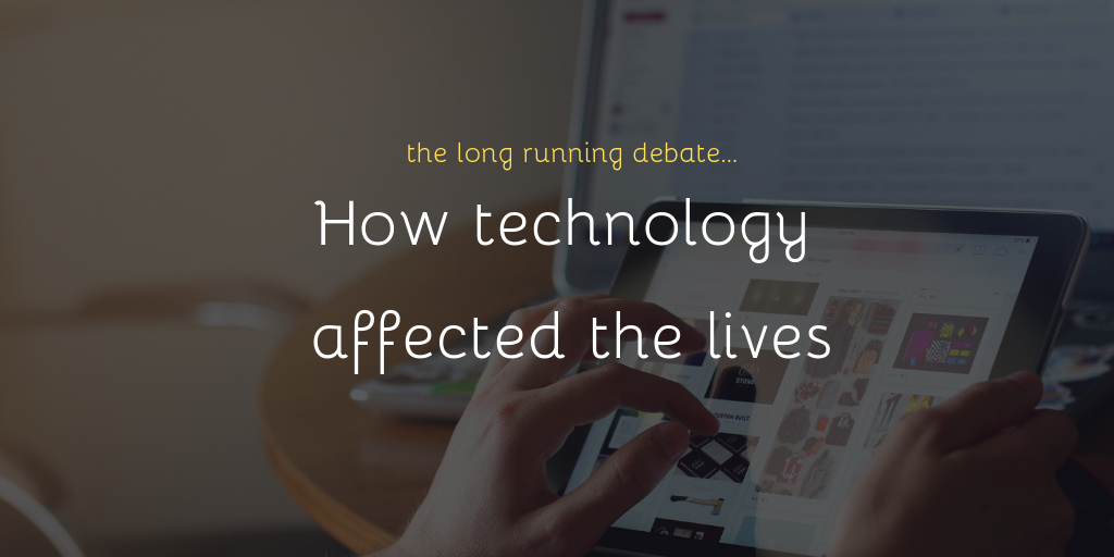 How technology affected our Lives? Happy being Busy?