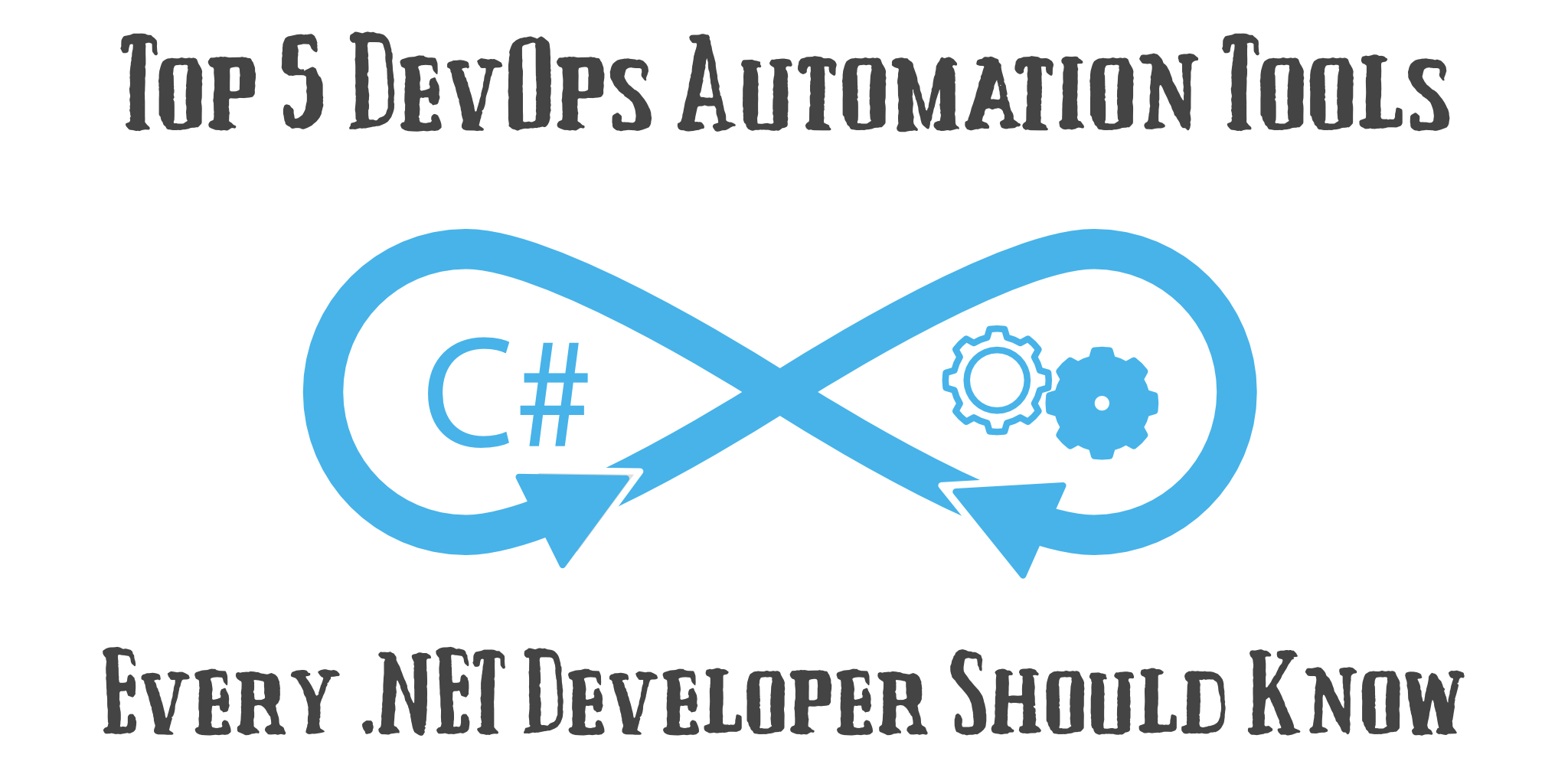 Top 5 DevOps Automation Tools for C#