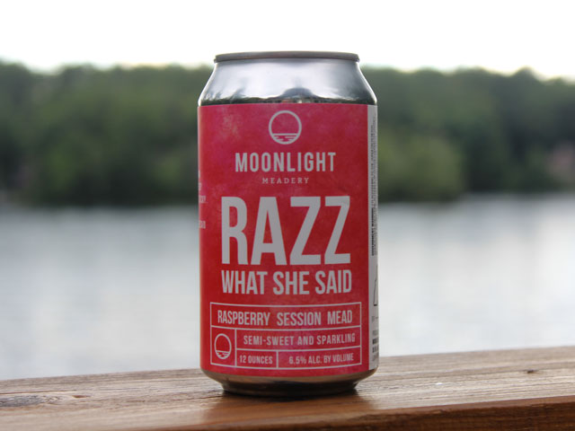 Razz What She Said, a Raspberry Session Mead brewed by Moonlight Meadery