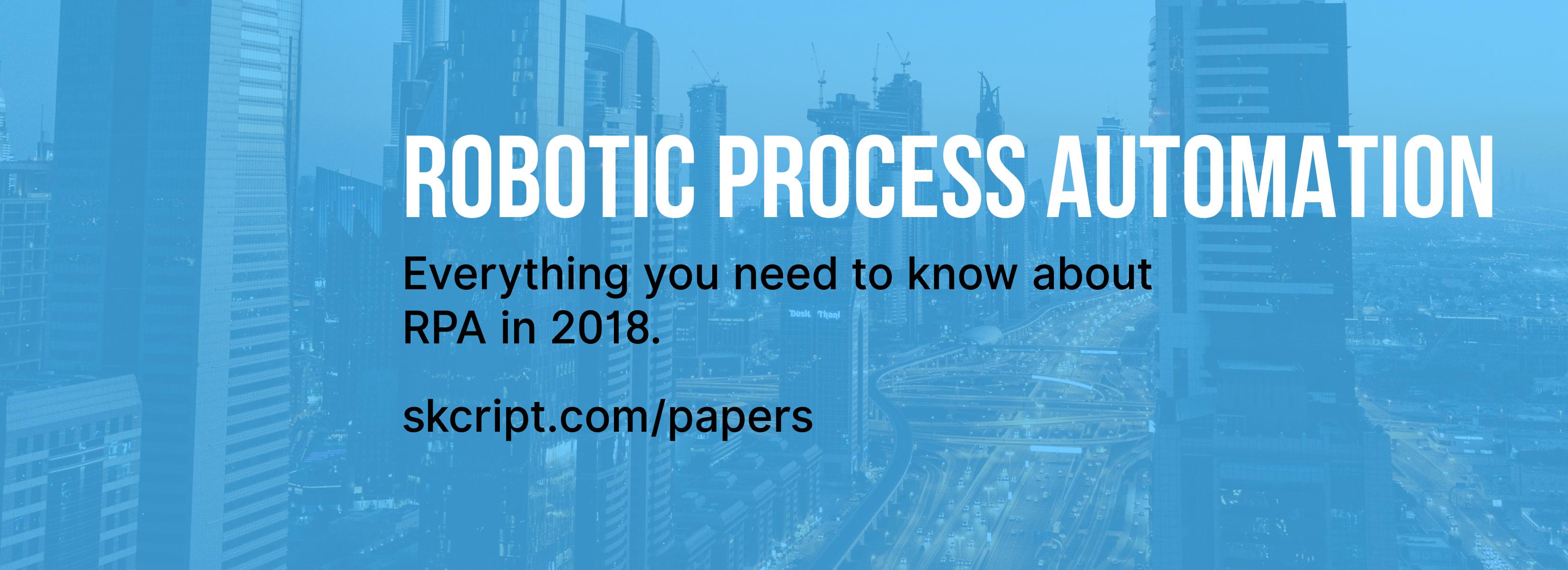 Robotic Process Automation Whitepaper 2018