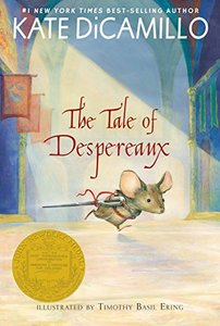 The Tale of Desperaux by Kate Dicamillo and Timothy Basil Erring