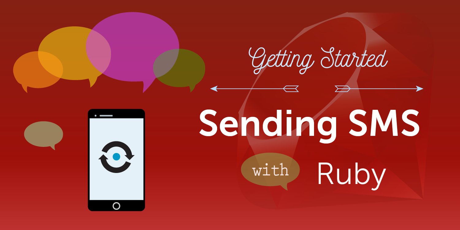 How to Send SMS Messages with Ruby on Rails