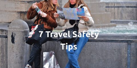 7 Very Simple Tips You Need to Know to Travel Safely