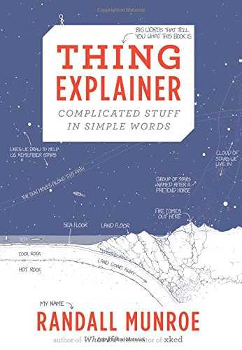 Thing Explainer: Complicated Stuff in Simple Words Cover