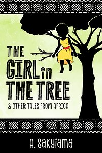 Cover of The Girl in the Tree and Other Tales From Africa.