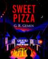 Sweet Pizza by G R Gemin