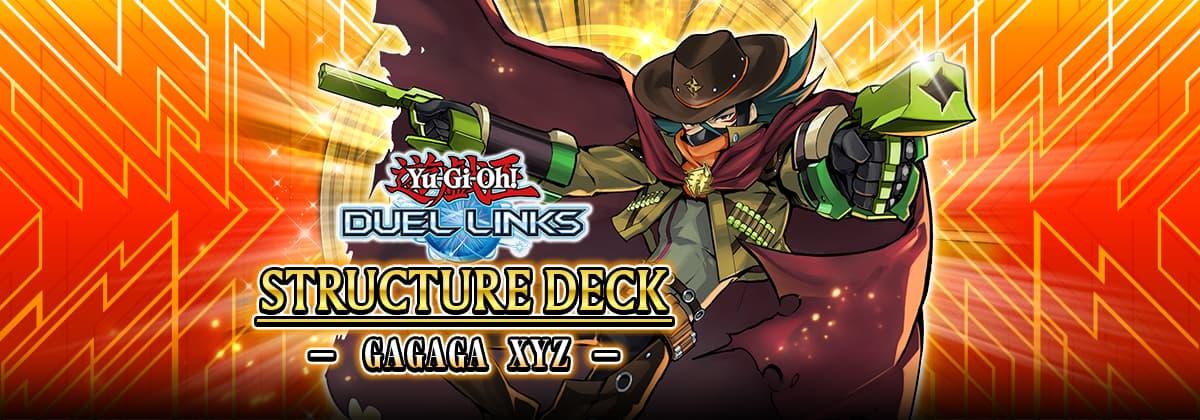 Gagaga XYZ Structure Deck | YuGiOh! Duel Links Meta