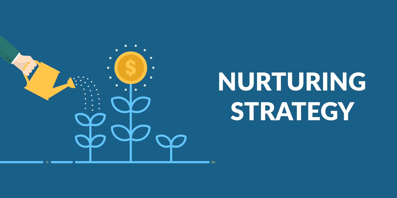 nurturing strategies