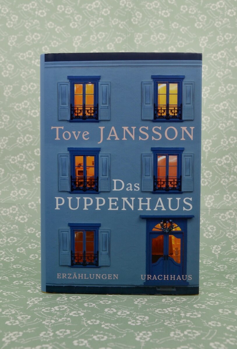 Das Puppenhaus von Tove Jansson.