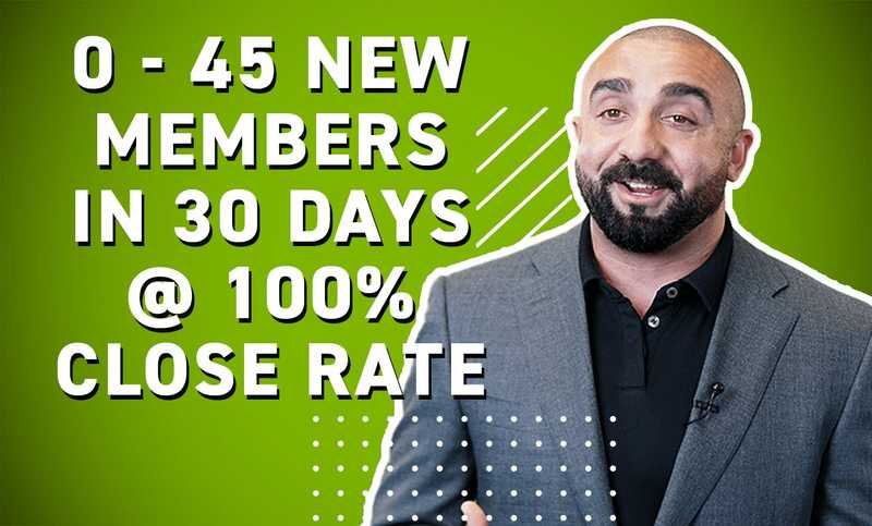 45 New Gym Members In 30 Days: The Ultimate Sales Transformation