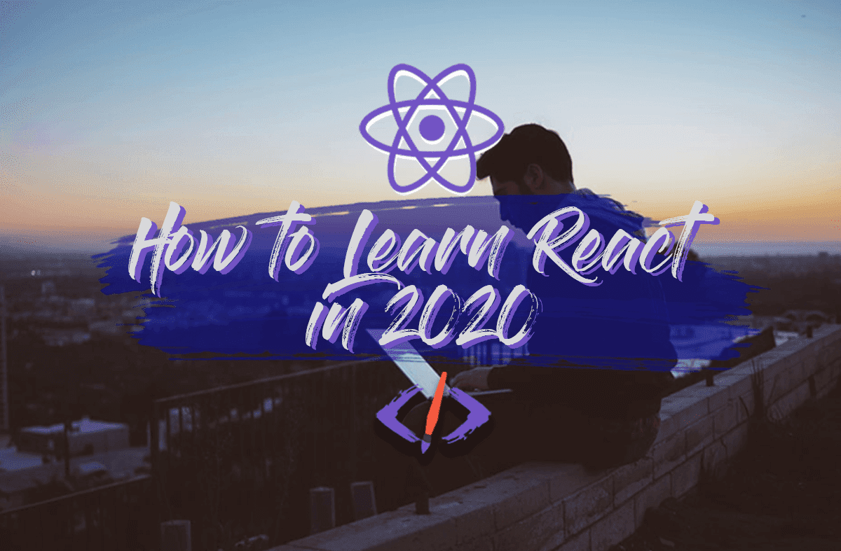 Want To Learn React in 2020? Here's The Blueprint to Follow. cover image