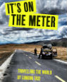 It's on the meter: travelling the world by London Taxi by Paul Archer and Johno Ellison