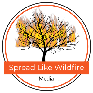 Spread Like Wild Fire Media