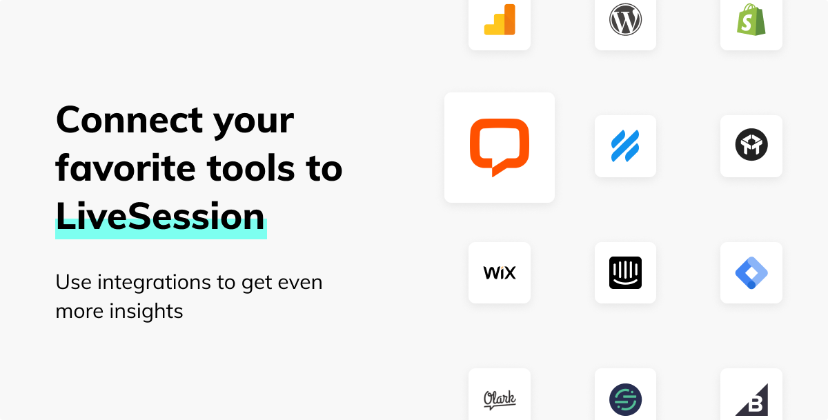 Connect your favorite tools to LiveSession