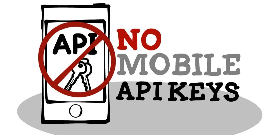 blog/oauth-api-keys-mobile-apps/no-mobile-api-keys.jpg