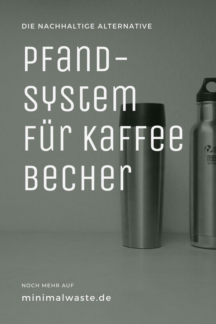 Pinterest Cover zu 'Coffee-to-go Becher: Ein Pfandsystem'